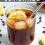 Coffee Lemonade Pinterest Pin with a glass of iced coffee with a lemon slice and a metal straw