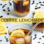 Pinterest Pin showing coffee lemonade being stirred together and a final glass with a neon slice and a metal straw