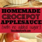Homemade Crockpot Applesauce Pinterest Pin