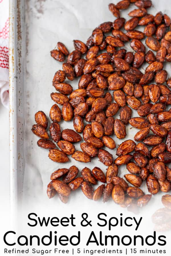 Sweet & Spicy Almonds are the perfect snack, addition to a charcuterie board, or even gift during the holiday season and beyond. Made in as little as 15 minutes this Spicy Candied Almonds uses maple syrup and no refined sugars making it a snack you can feel good about! #candiedalmonds  #easy #stovetop #healthy #spicy