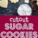 Cutout Sugar Cookies pinterest pin