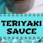 homemade Teriyaki Sauce in a jar with a spoon