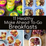 collage of make ahead to-go breakfasts
