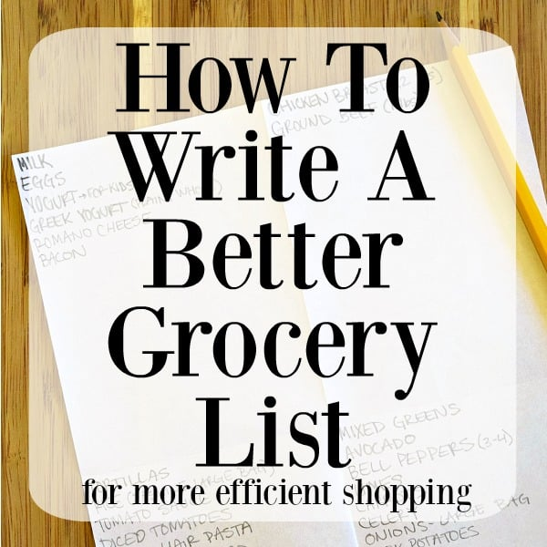 How To Write A Better Grocery List
