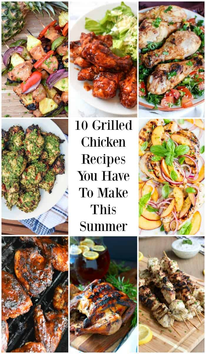10 Grilled Chicken Recipes You Have To Make This Summer Pinterest Pin #grill #chicken #grilledchicken #grilling #recipes #summer #grilledchickenrecipes