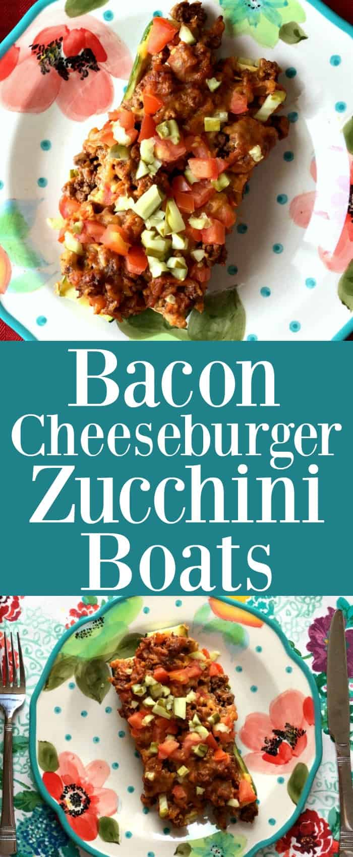 Bacon Cheeseburger Zucchini Boats Pinterest Pin #dinnerideas #zucchini #cheesebugers