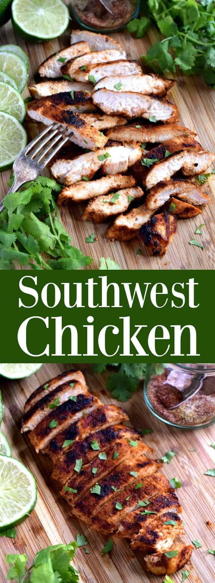 Southwest Chicken - flavorful chicken made easy with a simple dry rub #chicken #dinnerideas #southwest #southwestchicken