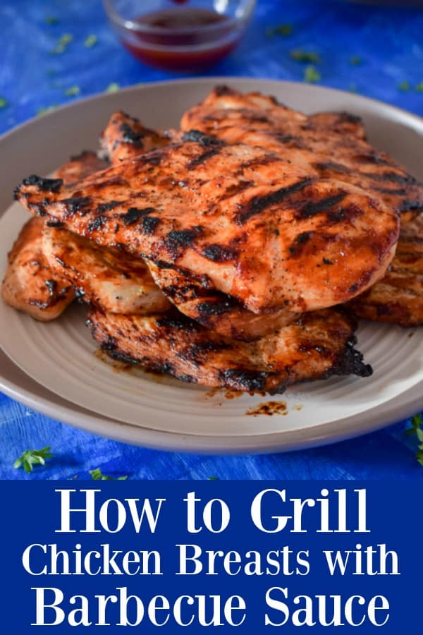 The Best Grilled Chicken - How To Grill Chicken Breasts with Barbecue Sauce