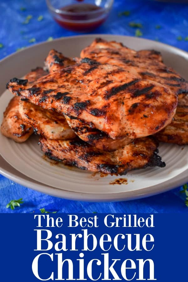 The Best Grilled Barbecue Chicken - How To Grill Chicken Breasts with Barbecue Sauce