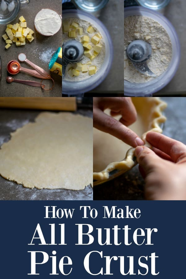 Step by Step How To Make All Butter Pie Crust