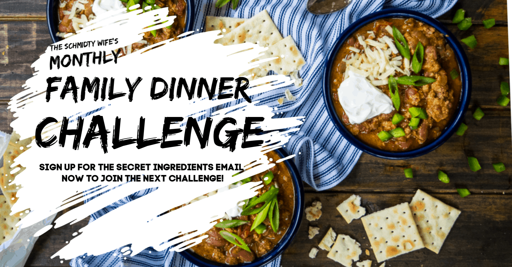 Monthly Family Dinner Challenge Banner asking for email sign up