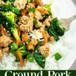 Ground Pork Stir Fry is a low prep, 15 minute dinner that the whole family will love