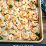 How To Make Oven Baked Shrimp - a 10 minute recipe with endless meal options