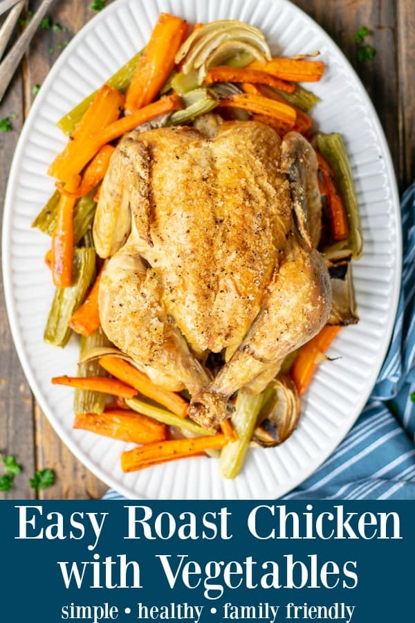 Easy Roasted Whole Chicken Recipe perfect for a family Sunday supper roast chicken with vegetables | roast chicken and vegetables | roasted chicken with vegetables | roast chicken with vegetables in same pan | roast chicken over vegetables | how to roast chicken with vegetables | roast chicken on vegetables | roast chicken on vegetable bed | easy roast chicken and vegetables | easy roast chicken and vegetables recipe