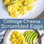 two pictures of creamy cottage cheese scrambled eggs on a white plate with the title