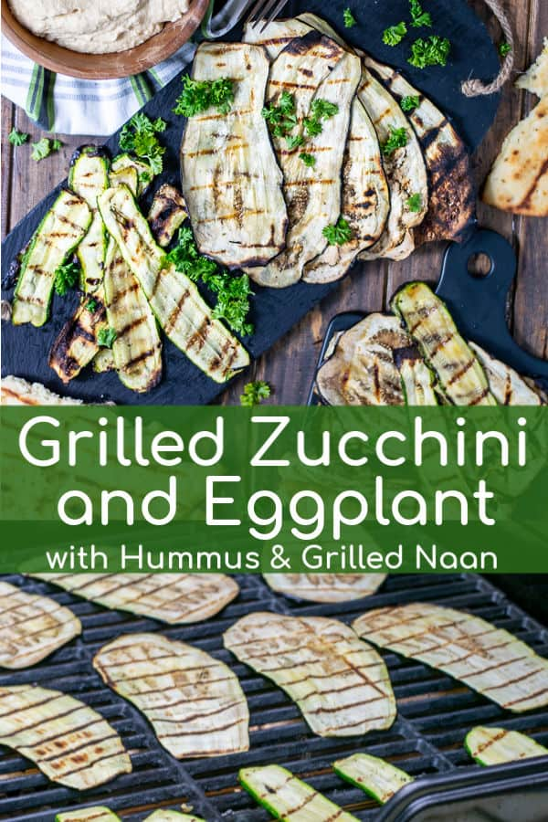 Grilled Zucchini and Eggplant served with hummus and grilled naan bread makes a perfect appetizer or light dinner for a beautiful summer evening. This easy grilled eggplant and zucchini recipe is a great heathy option for the grill that the whole family will love! #eggplant #zucchini #grill #healthy #grilled #vegetarian #summer