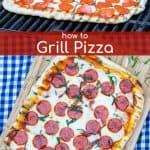 how to grill pizza on a gas grill