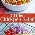 chickpea salad in a white bowl and ingredients for the salad in a grill basket