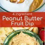 4 ingredients that make up with Peanut Butter Dip for Fruits
