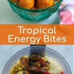 ingredients and final product for the tropical energy bite recipe