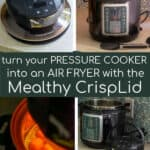 turn your pressure cooker into an air fryer with the Mealthy CrispLid