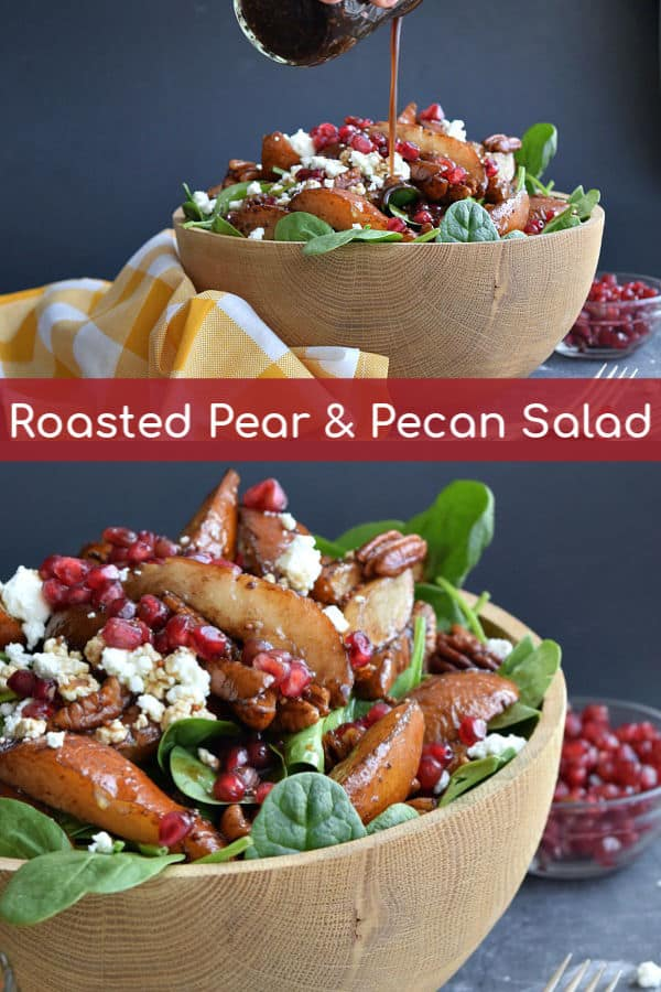 Easy to prep ahead, this spinach salad filled with sweet roasted pears, mellow pecans, tangy goat cheese, crunchy pomegranates with a simple homemade balsamic is a perfect holiday side dish or a tasty fall dinner. #healthy #dressing #recipes #goatcheese #fall #balsamic #pecans #roasted