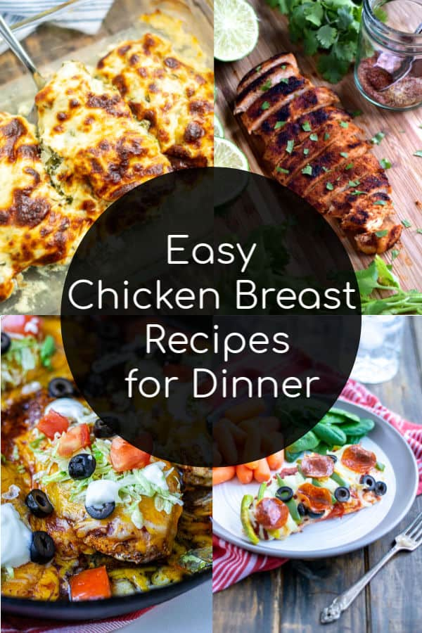 easy chicken breast recipes for dinner that families will love collage