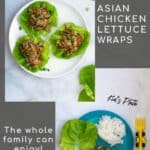 two pictures and tittle 'asian chicken lettuce wraps' showing off an adult's and kid's plate version of the recipe