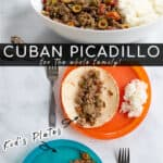 Cuban Picadillo is perfect for the whole family as a delicious dinner