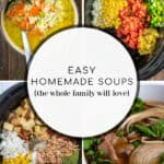 photos of 4 of the homemade soups from the roundup of recipes