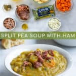 ingredients and final recipe of pressure cooker split pea soup with ham pinterest pin