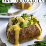 a pinterest pin showing a broccoli stuffed baked potato with cheese sauce dripping down the side