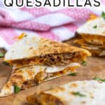 Pinterest Pin with post title showing two pieces of quesadilla stacked