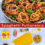 Pinterest Pin with two photos for Spaghetti Puttanesca one showing the ingredients and one showing the fully cooked recipe