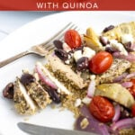 Pinterest Pin for Baked Greek Chicken with Quinoa showing a cut greek chicken breast on a plate