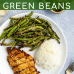 Pinterest Pin for Grilled Teriyaki Chicken & Green Beans showing a chicken breast on a plate with green beans and rice