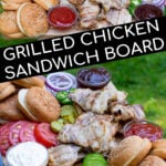 Pinterest Pin for Grilled Chicken Sandwich Board showing images of a person holding a large platter filled with chicken sandwich ingredients
