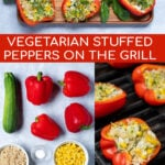 Pinterest Pin for Grilled Stuffed Bell Peppers showing the ingredients, being cooked on the grill, and the final recipe on a serving tray
