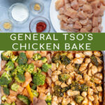 Pinterest Pin for Baked General Tso's Chicken showing the ingredients needs, prepping the dish for the oven, and the final baked dish