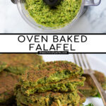 Pinterest Pin for Oven Baked Falafel showing a food processor with falafel mixture and a stack of baked falafel on a white plate