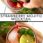 Pinterest Pin for Strawberry Mojito Mocktail showing two images, one of fruit being muddles and the second of a final pink beverage with lime and mint leaves