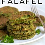 Pinterest Pin for Oven Baked Falafel showing a stack of green falafel on a white plate