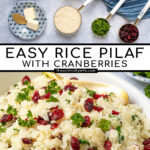Pinterest Pin with Text Overlay 'Rice Pilaf with Cranberries', images of ingredients for rice recipe and final pilaf in a serving dish with cranberries.
