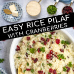 Pinterest Pin with Text Overlay 'Rice Pilaf with Cranberries', images of ingredients needed to make the rice and the final pilaf with cranberries in a dish.