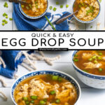 Pinterest Pin with text over lay 'Quick & Easy, Egg Drop Soup' with image of small bowl full of soup and topped with green onions.