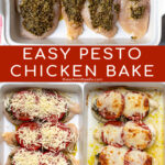 Pinterest Pin with text overlay 'Easy Pesto Chicken Bake' showing photos of ingredients being added to a baking dish and then a baked dish fresh out of the oven.