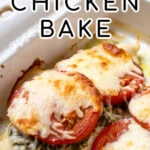 Pinterest Pin with text overlay 'Pesto Chicken Bake' showing chicken breast in a baking dish with pesto, tomatoes, and melted mozzarella cheese.