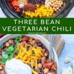 Pinterest Pin with text overlay, Three Bean Vegetarian Chili. Images of Crockpot filled with ingredients before being cooked and a bowl with the finished recipe with a spoon full of chili.