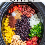 Pinterest Pin with text overlay, Three Bean Chili. Image of crockpot of ingredients laid out before cooking.