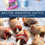 Pinterest Pin with text overlay 'Bacon Wrapped Dates Stuffed with Goat Cheese'. Image of bacon wrapped dates placed on a white plate and of the ingredients needed.
